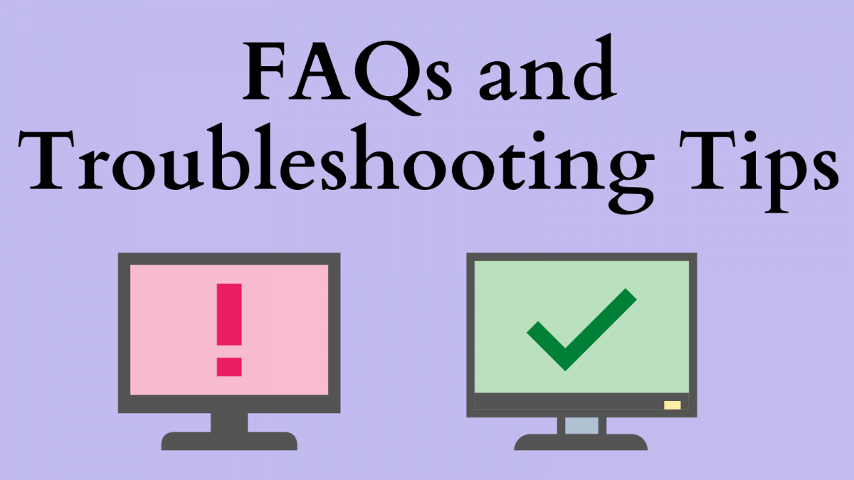 FAQs and troubleshooting Tips