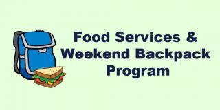 Food Services & Weekend Backpack Program