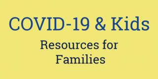 COVID-19 and Kids
