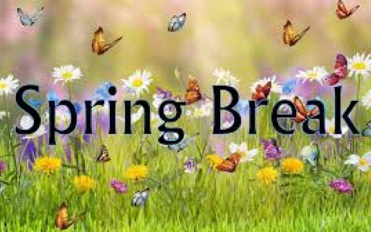 No School April 18th - 25th Spring Break