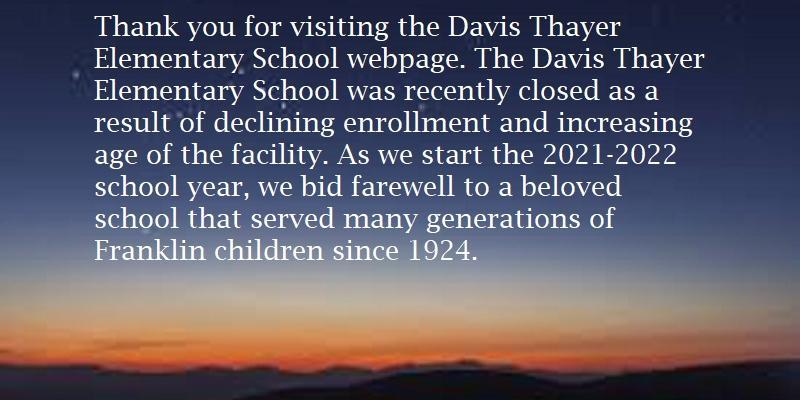 Davis Thayer Closing Message