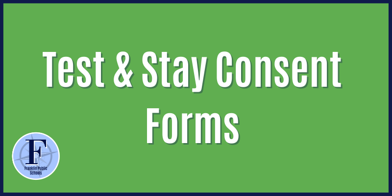 Test and Stay Consent Forms